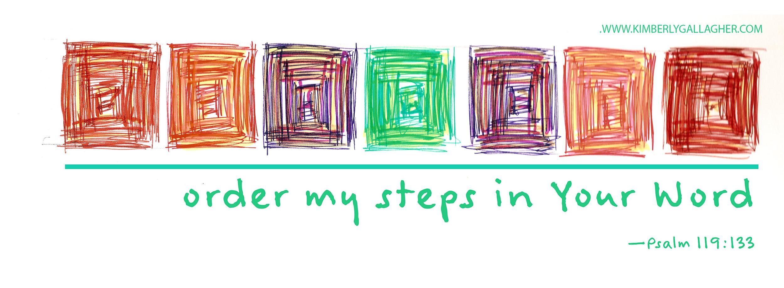 """order my steps"""